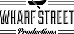 wharf street productions
